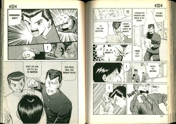 YuYu Hakusho by Yoshihiro Togashi.