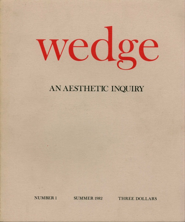The First Issue of Wedge was dedicated to the poet James Laughlin.